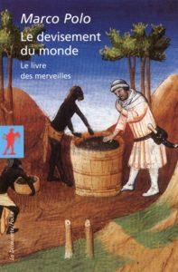 Le livre des merveilles du monde : livre de voyage