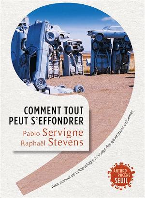 Pablo Servigne et Raphael Stevens