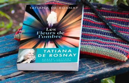 fleurs de l'ombre de Tatiana de Rosnay