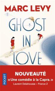 Ghost in Love Marc Levy : meilleures ventes livres