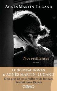 Nos résiliences Agnès Martin Lugand