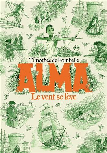 Alma : Le vent se lève (Livre 1) de Timothée de Fombelle