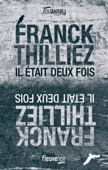 Il était deux fois Franck Thilliez