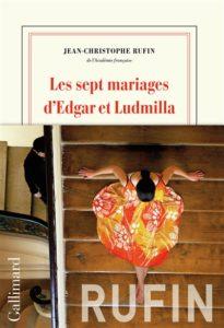 Les sept mariages d'Edgar et Ludmilla roman à lire 2019