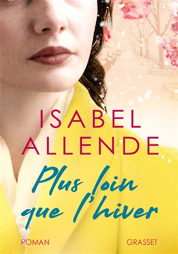 Plus loin que l'hiver d'Isabel Allende