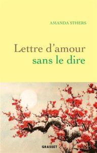 Amande Sthers livre Lettre d'amour sans le dire