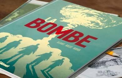 La bombe : une BD de Rodier, Bollée et Alcante