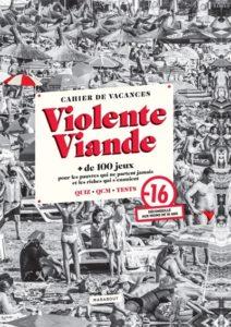 Cahier de vacances pour adultes Violente Viande