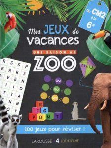 Meilleur cahier de vacances : Une saison au zoo