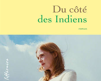 Du côté des indiens d'Isabelle Carré
