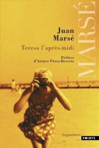 Teresa l'après-midi livre Juan Marsé