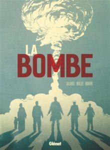 La Bombe : une bd de Alcante, Bollée et Denis Rodier