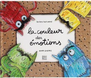 La couleur des émotions : un livre pour enfants d'Anna Llienas