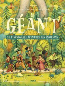 Le géant ou l'incroyable aventure des émotions de Charlotte Bellière et Ian De Haes