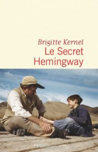 Le secret d'Hemingway de Brigitte Kernel