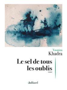 Le sel de tous les oublis de Yasmina Khadra - rentrée littéraire 2020