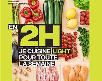 Livre de cuisine : En 2h je cuisine light pour toute la semaine