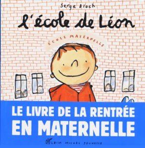 L'école de Léon : livre école première rentrée solaire