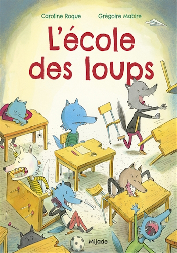 Album jeunesse : L'école des loups