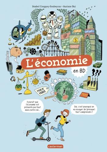 L'économie en BD : une bande-dessinée pour faire comprendre l'économie aux enfants
