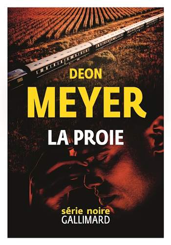 La proie : un polar de Deon Meyer