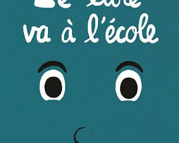 Le livre va à l'école : un album jeunesse de Ramadier et Bourgeau
