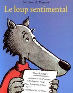 Le loup sentimental : classique littérature jeunesse