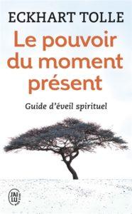 Le pouvoir du moment présent d'Eckhart Tolle : meilleurs livres de développement personnel
