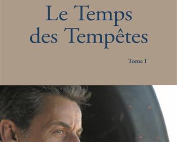 Le temps des tempêtes : un livre de Nicolas Sarkozy