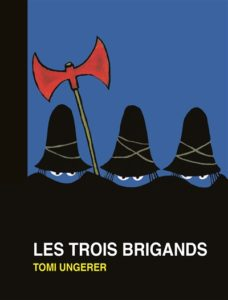 Les trois brigands : un livre pour enfants