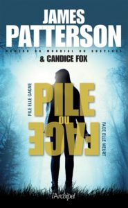 Pile ou face : un roman de James Patterson