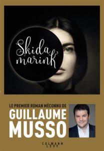 Skidamarik : le tout premier roman de Guillaume Musso