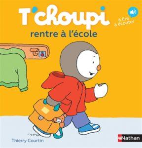 T'choupi rentre à l'école : un livre pour une première rentrée scolaire
