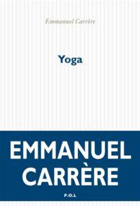 Yoga d'Emmanuel Carrère - rentrée littéraire 2020