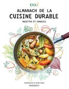 Almanach de la cuisine responsable : livre de cuisine durable