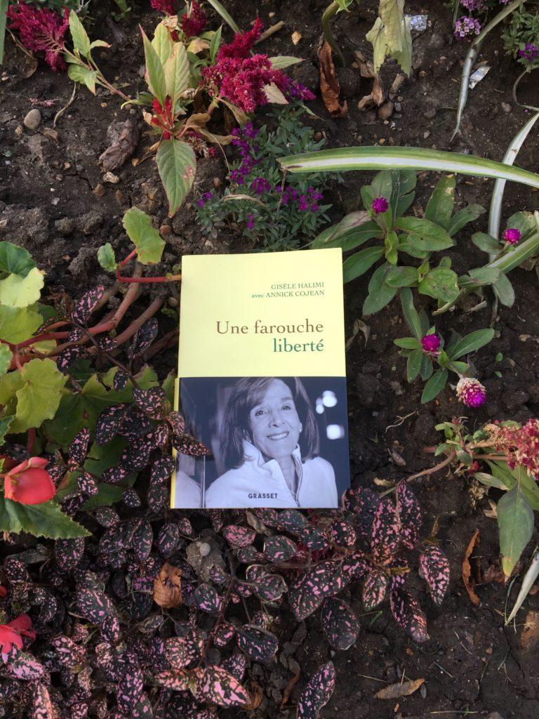 Une farouche liberté : un livre de Gisèle Halimi et Annick Cojean