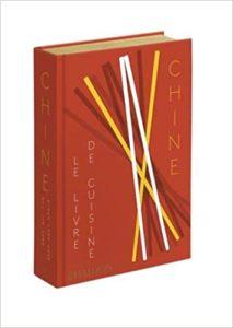 Chine : le livre de cuisine : beau livre de cuisine