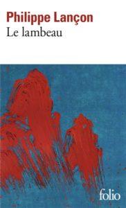 Le lambeau : un livre témoignage de Philippe Lançon des attentats de Charlie Hebdo