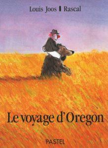Le voyage d'Oregon : un livre nounours