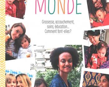Mamans du monde : un livre témoignage sur l'éducation à travers le monde