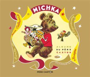 Michka : un livre nounours de Marie Colmont