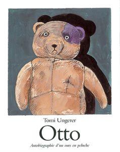 Otto : autobiographie d'un ours en peluche de Tomi Ungerer - livre nounours