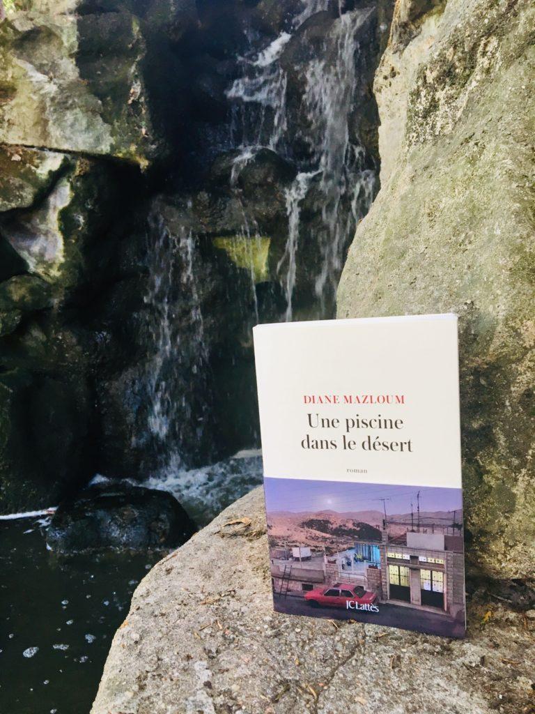 Une piscine dans le désert : nouveau roman de Diane Mazloum aux éditions JC Lattès