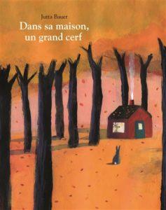 livre automne maternelle : Dans sa maison un grand cerf