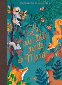 livre automne maternelle : La plus belle crotte du monde de Marie Pavlenko