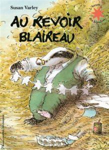 Au revoir Blaireau : un livre pour enfants sur la mort