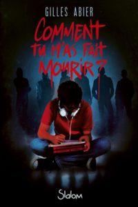 Comment tu m'as fait mourir : un livre Halloween