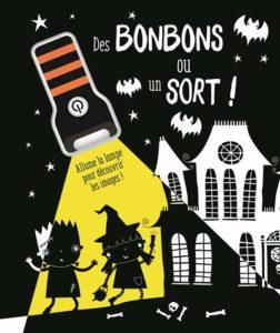 Des bonbons ou un sort : un livre qui ne fait même pas peur