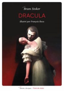Dracula de Bram Stocker : roman horreur