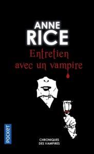 Entretien avec un vampire d'Anne Rice : livre qui fait peur